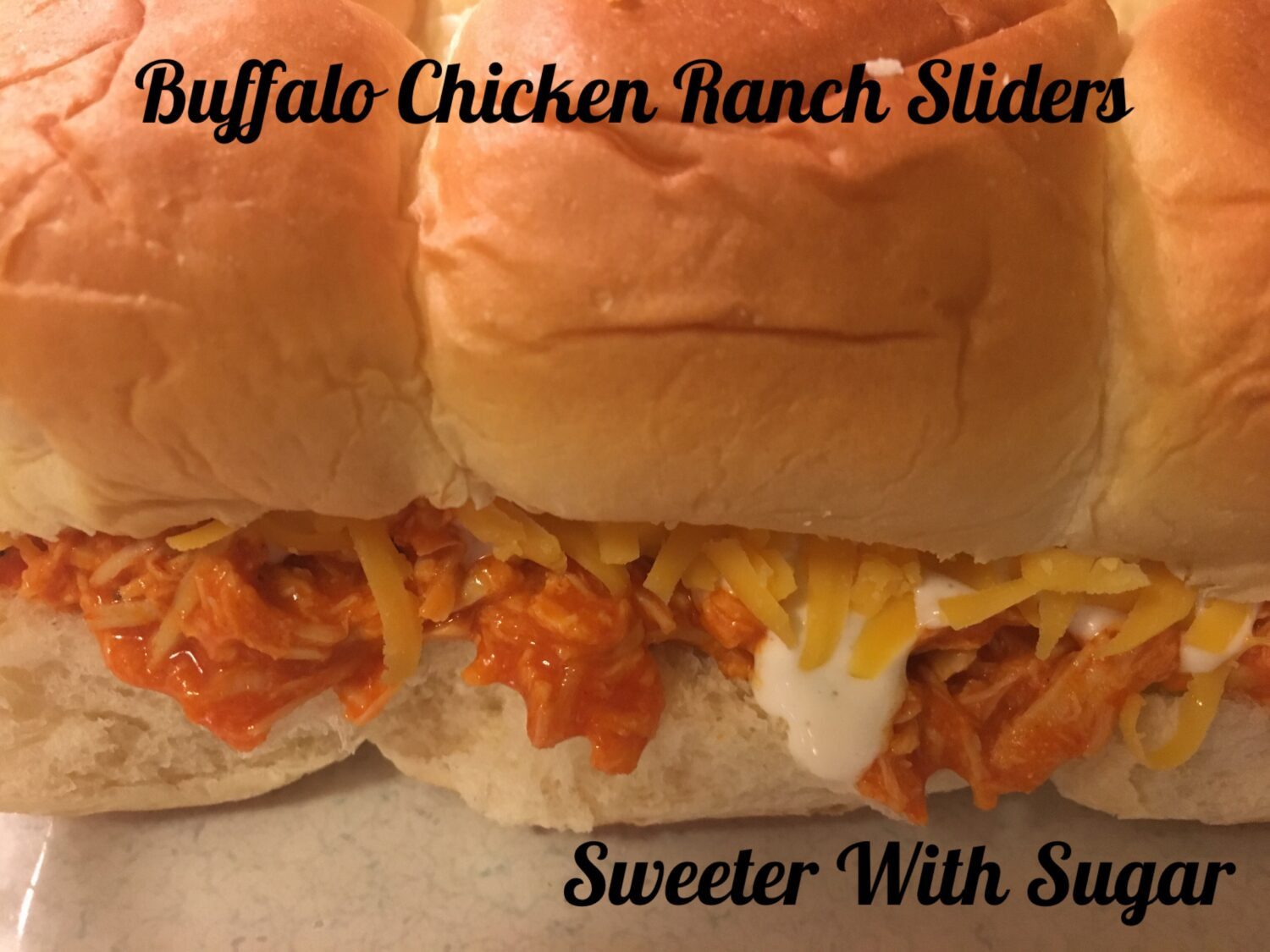 Buffalo Chicken Ranch Sliders | Sweeter With Sugar